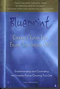 Blueprint: Change Your Life from the Inside Out